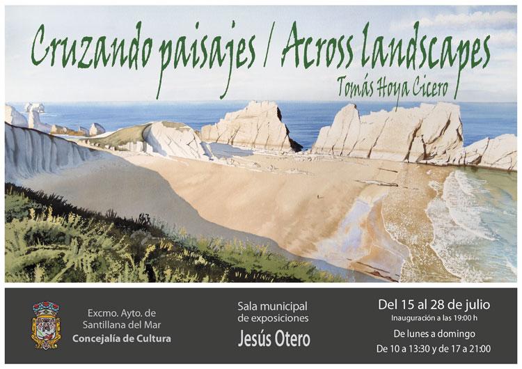 """Cartel de la exposición en Santillana del Mar, """"Cruzando paisajes"""" de Tomás Hoya Cicero."""