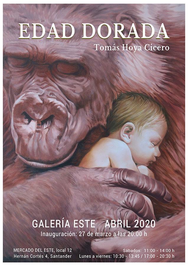 Edad dorada, nueva exposición de Tomás Hoya Cicero en la Galería Este de Santander. Cartel anunciador.
