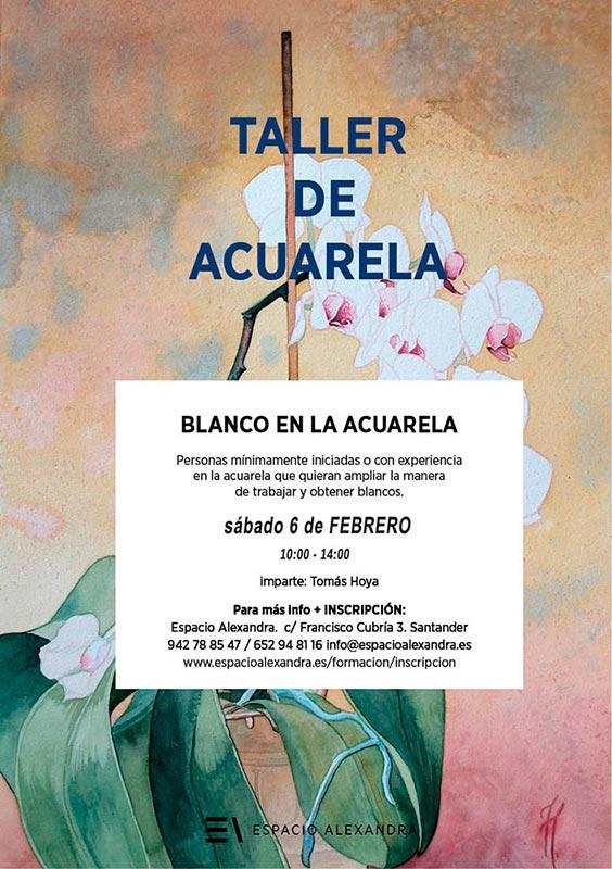 Taller de acuarela, Blanco en la acuarela, impartido por Tomás Hoya Cicero en Santander