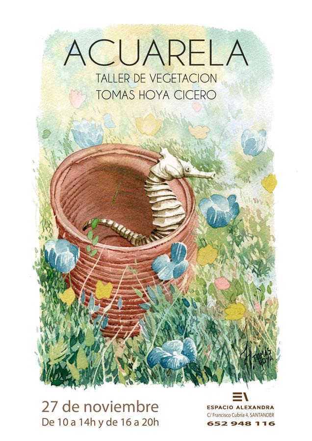 """Taller de acuarela: """"Vegetación"""", cartel. Impartido por Tomás Hoya Cicero"""